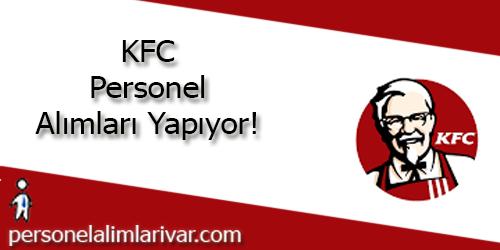 KFC Personel Alımı ve İş İlanları