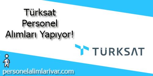 Türksat Personel Alımı ve İş İlanları
