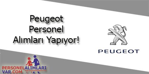 Peugeot Personel Alımı ve İş İlanları