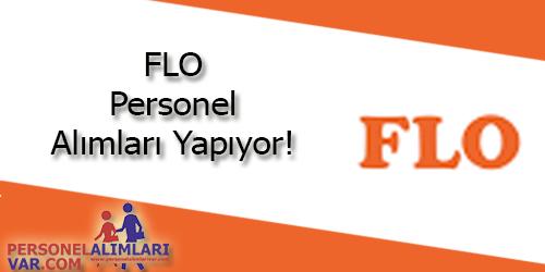 FLO Personel Alımı ve İş İlanları