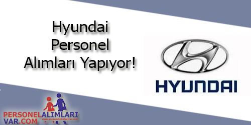 Hyundai Personel Alımı ve İş İlanları