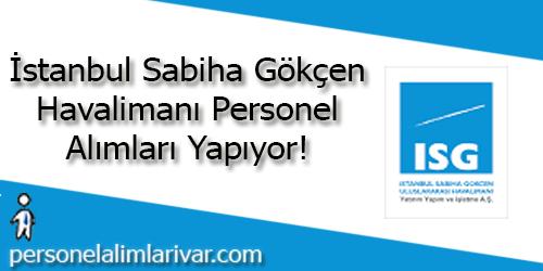 İstanbul Sabiha Gökçen Havalimanı Personel Alımı ve İş İlanları
