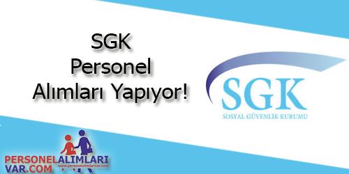 SGK Personel Alımı ve İş İlanları
