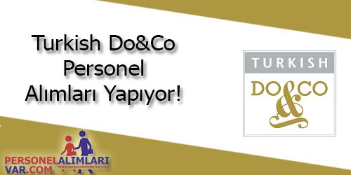 Turkish Do&Co Personel Alımı ve İş İlanları