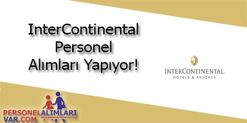 InterContinental Personel Alımı ve İş İlanları