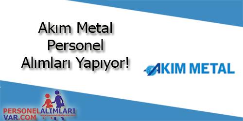 Akım Metal Personel Alımı ve İş İlanları