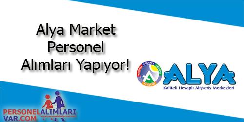 Alya Market Personel Alımı ve İş İlanları