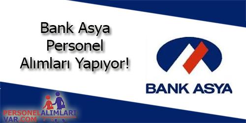 Bank Asya Personel Alımı ve İş İlanları