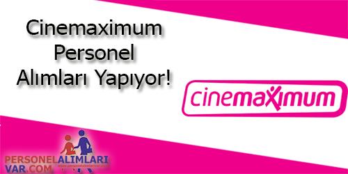Cinemaximum Personel Alımı ve İş İlanları