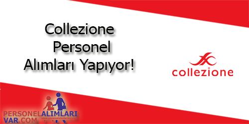 Collezione Personel Alımı ve İş İlanları