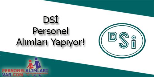 DSİ Personel Alımı ve İş İlanları
