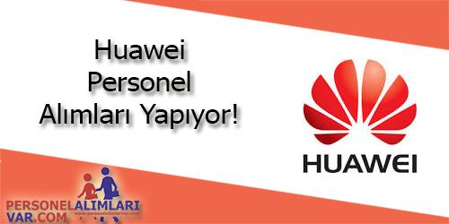 Huawei Personel Alımı ve İş İlanları