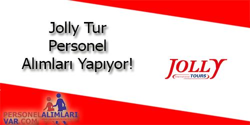 Jolly Tur Personel Alımı ve İş İlanları