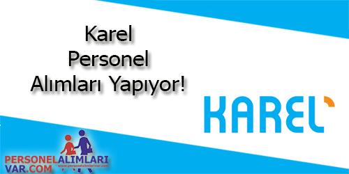 Karel Personel Alımı ve İş İlanları