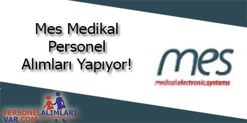 Mes Medikal Personel Alımı ve İş İlanları
