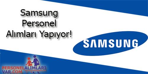 Samsung Personel Alımı ve İş İlanları