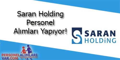 Saran Holding Personel Alımı ve İş İlanları