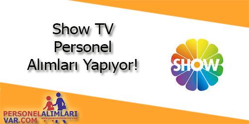 Show TV Personel Alımı ve İş İlanları
