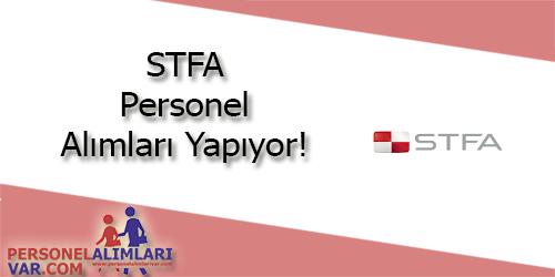 STFA Personel Alımı ve İş İlanları