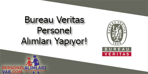 Bureau Veritas Personel Alımı ve İş İlanları