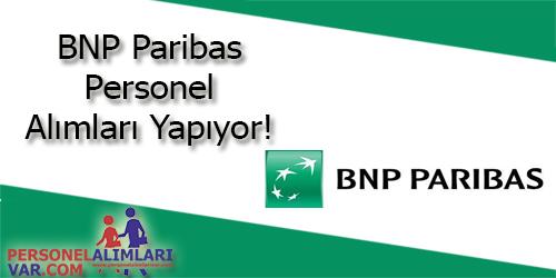 BNP Paribas Personel Alımı ve İş İlanları
