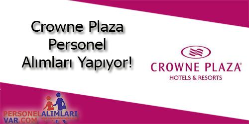 Crowne Plaza Personel Alımı ve İş İlanları