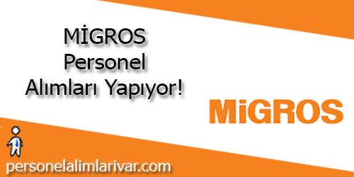 Migros Personel Alımı ve İş İlanları