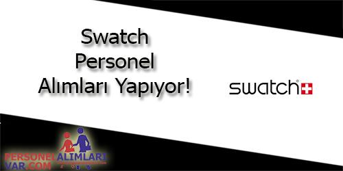 Swatch Personel Alımı ve İş İlanları