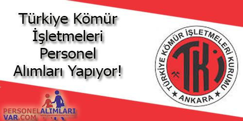 Türkiye Kömür İşletmeleri Personel Alımı ve İş İlanları