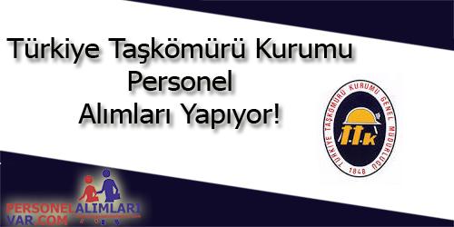 Türkiye Taşkömürü Kurumu Personel Alımı ve İş İlanları