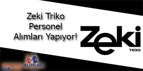 Zeki Triko Personel Alımı ve İş İlanları