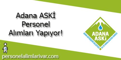 Adana ASKİ Personel Alımı ve İş İlanları