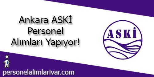 Ankara ASKİ Personel Alımı ve İş İlanları