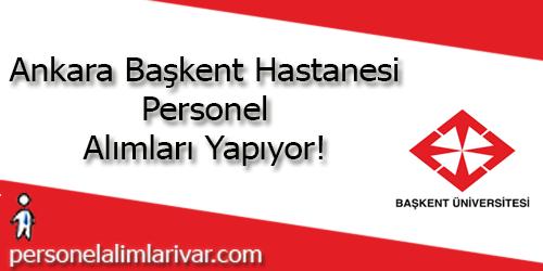 Ankara Başkent Üniversitesi Personel Alımı ve İş İlanları