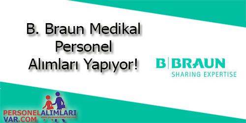 B.Braun Medikal Personel Alımı ve İş İlanları