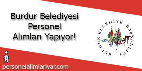 Burdur Belediyesi Personel Alımı ve İş İlanları