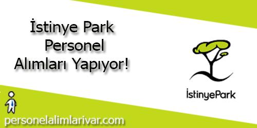 İstinye Park Personel Alımı ve İş İlanları