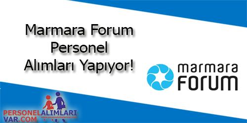 Marmara Forum Personel Alımı ve İş İlanları