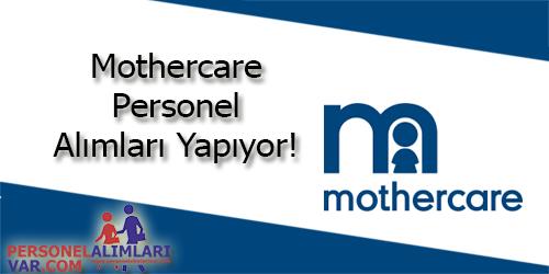 Mothercare Personel Alımı ve İş İlanları