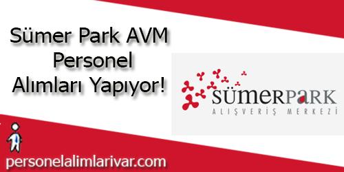 Sümer Park AVM Personel Alımı ve İş İlanları