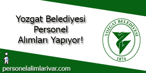 Yozgat Belediyesi Personel Alımı ve İş İlanları