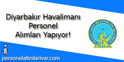 Diyarbakır Havalimanı Personel Alımı ve İş İlanları