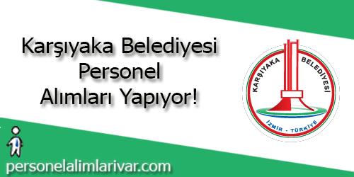 Karşıyaka Belediyesi Personel Alımı ve İş İlanları