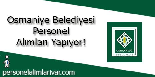 Osmaniye Belediyesi Personel Alımı ve İş İlanları