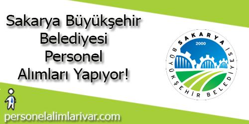 Sakarya Büyükşehir Belediyesi Personel Alımı ve İş İlanları