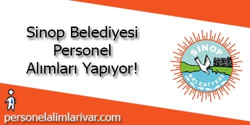 Sinop Belediyesi Personel Alımı ve İş İlanları