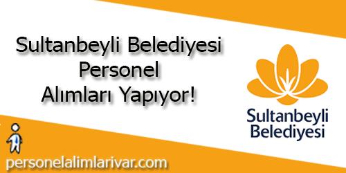 Sultanbeyli Belediyesi Personel Alımı ve İş İlanları