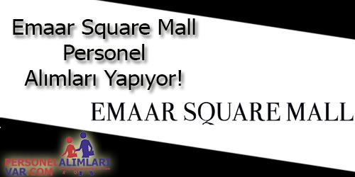 Emaar Square Avm Personel Alımı ve İş İlanları