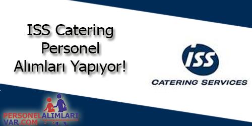 ISS Catering Personel Alımı ve İş İlanları