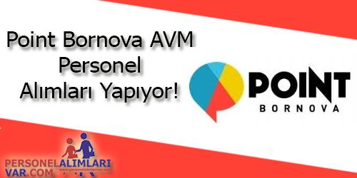 Point Bornova AVM Personel Alımı ve İş İlanları